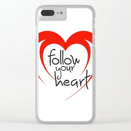 follow your heart Typography Clear iPhone Case