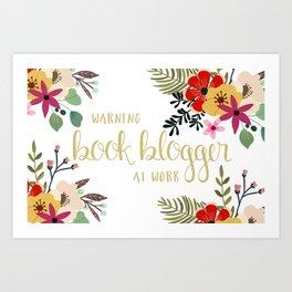 Warning Book Blogger At Work Art Print