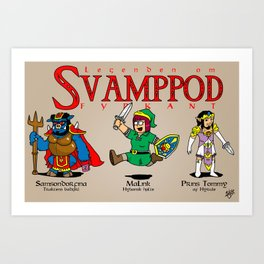 SvampPod TriForce Art Print