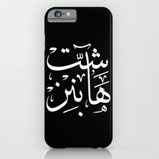 Shit Happens Arabic calligraphy iPhone 6 Slim Case
