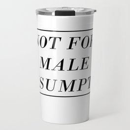 Male Consumption Travel Mug