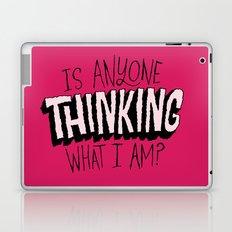 Is Anyone Thinking What I Am? Laptop & iPad Skin