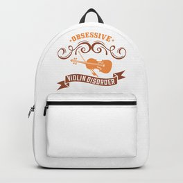 Violin - Obsessive Violin Disorder Backpack