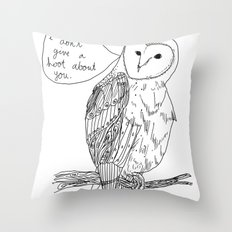 Owl always have no feelings for you. Throw Pillow