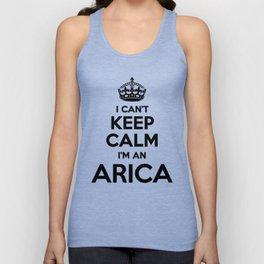 I cant keep calm I am an ARICA Unisex Tank Top