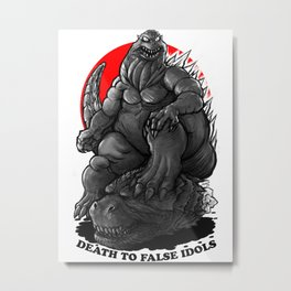 GODZILLA : Death To False Idols Metal Print