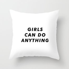 Girls can do anything aesthetic Throw Pillow