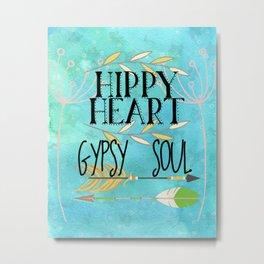 Hippy Heart Gypsy Soul Metal Print