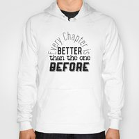 narnia Hoodies featuring Every Chapter is Better Than the One Before by Thg Fashion