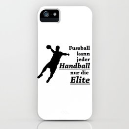 Everyone Can Play Football iPhone Case