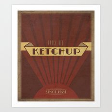 Fancy Ketchup Art Print