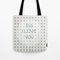 P.S I Love You  Tote Bag