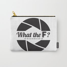 What the F? Carry-All Pouch