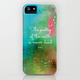 The poetry of the earth is never dead, Keats iPhone Case