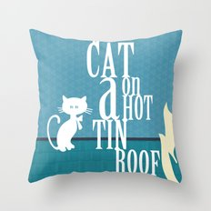 CAT ON A HOT TIN ROOF Throw Pillow