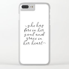 SHE HAS FIRE IN HER SOUL by Dear Lily Mae Clear iPhone Case