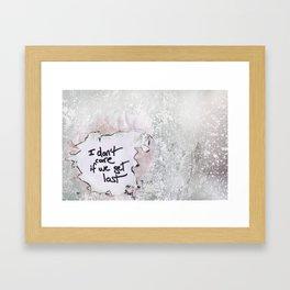 I don't care if we get lost Framed Art Print