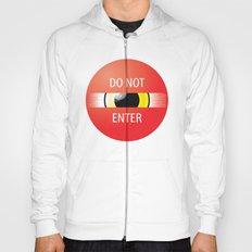 Do Not Enter Hoody