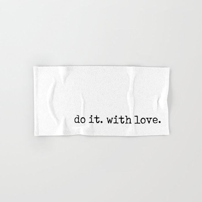 Do i. With Love. Typewriter Style Hand & Bath Towel