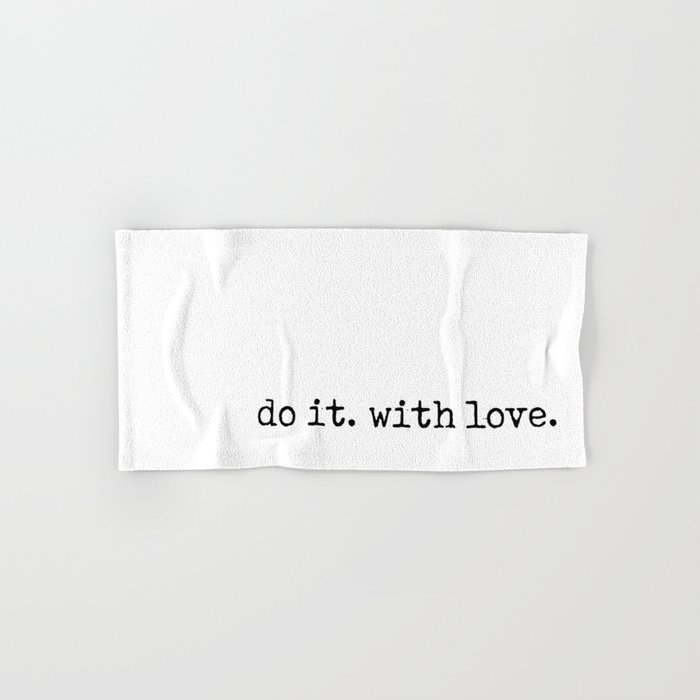 Do i. With Love. Typewriter Style Hand & Bath Towel