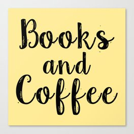 Books and Coffee (Yellow) Canvas Print