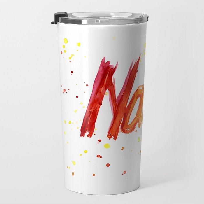 Nasty Woman Rainbow Watercolor Text Travel Mug