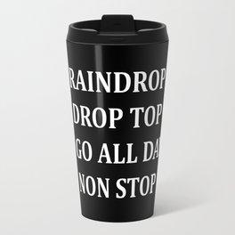 Raindrop Drop Top, Kid's TShirt, Migoss, Bad and Boujee, Hip Hop, Rap Lyrics, Funny, Travel Mug