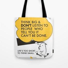 Think Big Awemous Quote Tote Bag