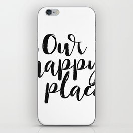 Our Happy Place Printable Kitchen Wall Art Digital Download Love Quote Black and White Large Poster iPhone Skin