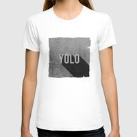 yolo T-shirts featuring YOLO by Barbo's Art