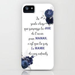 La seule chose qui surpasse la joie iPhone Case