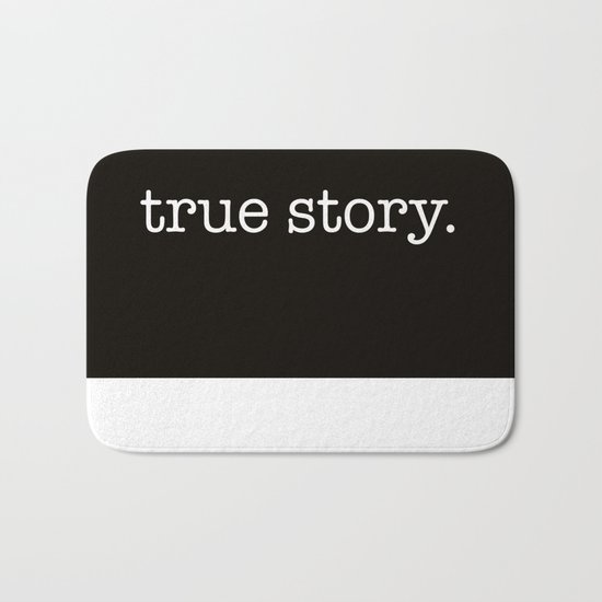 True Story Bath Mat