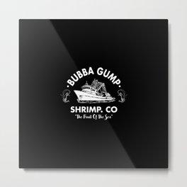 Bubba Gump Shrimp Metal Print