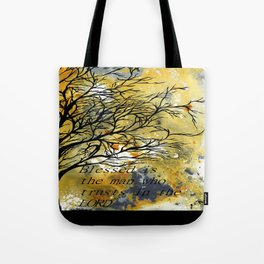 Blessed Is The Man Who Trusts In The Lord Tote Bag