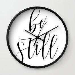 BE STILL - Home Decor, Living Room Sign Wall Clock