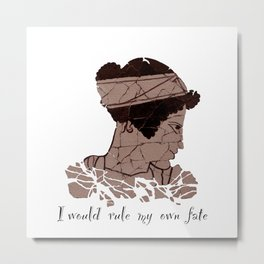 I Would Rule my Own Fate - Helen of Sparta Metal Print