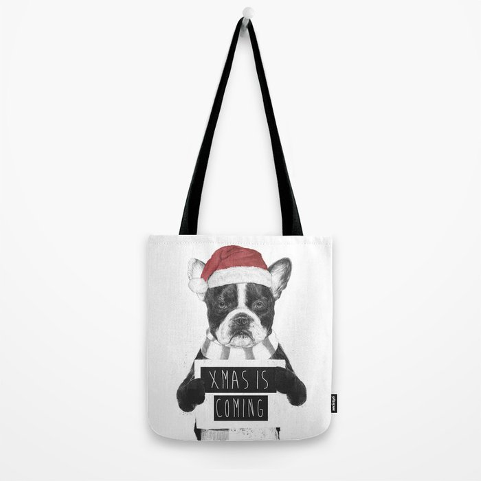 Xmas is coming Tote Bag