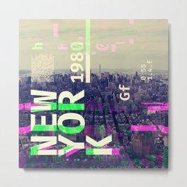 NEW YORK (GLITCH CITY #000) Metal Print