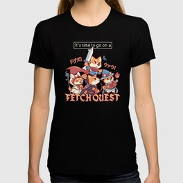 Its Time to go on a Fetch Quest T-shirt