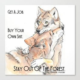 MFM: Stay Out of the Forest Canvas Print