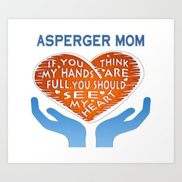 Asperger Mom Art Print