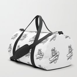 Hey hold my cosmo   [pattern, black] Duffle Bag