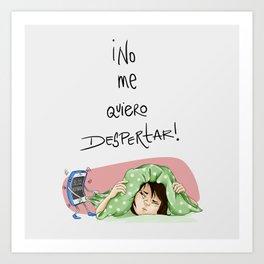 No Me Quiero Despertar Art Print