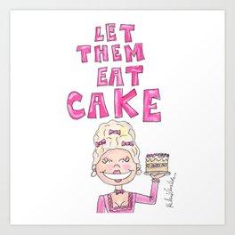 Marie Antoinette Quote Art Print