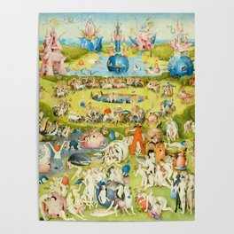The Garden of Earthly Delights by Bosch Poster