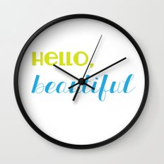 hello, beautiful 2 Wall Clock