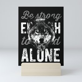 Be STRONG Mini Art Print