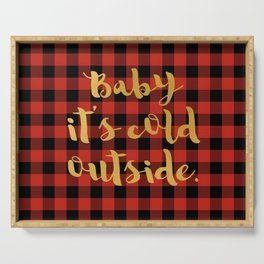Baby it's cold outside Serving Tray