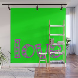 Love & Flashy Colors Wall Mural