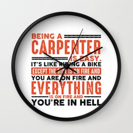 Being a Project Manager Is Easy Shirt Everything On Fire Wall Clock